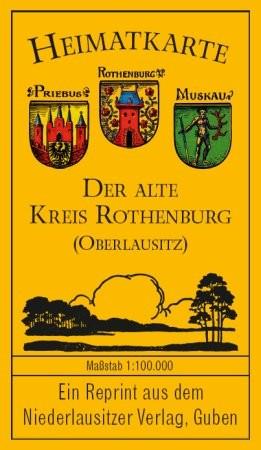 Heimatkarte - Der alte Kreis Rothenburg Oberlausitz