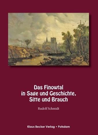 Das Finowtal in Sage und Geschichte, Sitte und Brauch
