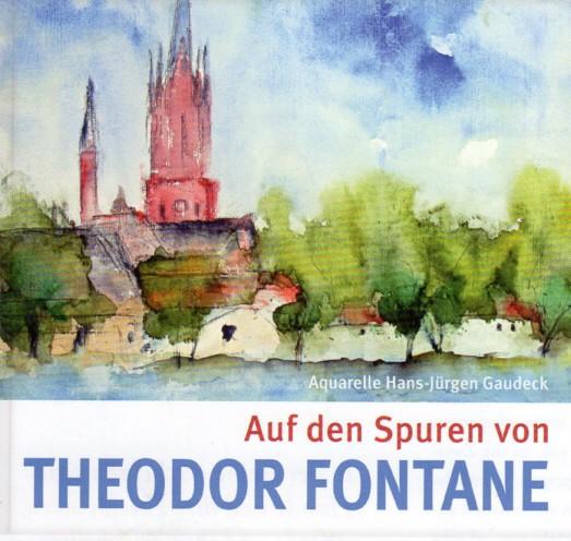 Auf den Spuren von Theodor Fontane