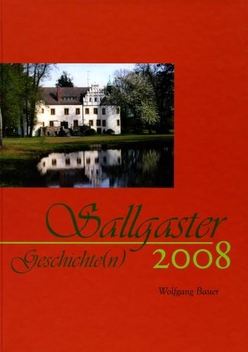 Sallgaster Geschichte(n) 2008