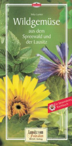 Wildgemüse aus dem Spreewald und der Lausitz