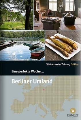 Eine perfekte Woche ... Berliner Umland