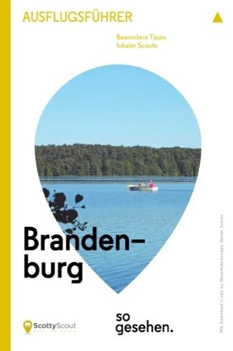 Brandenburg so gesehen. Ausflugsführer