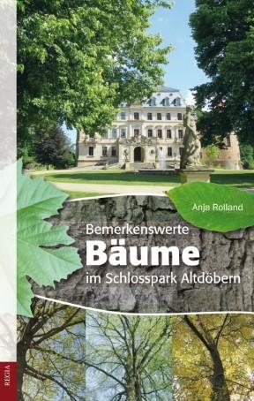 Bemerkenswerte Bäume im Schlosspark Altdöbern