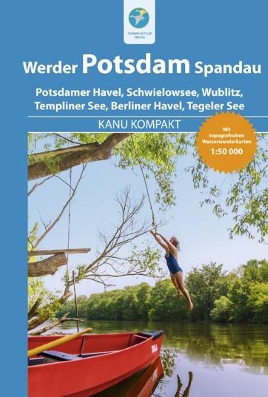 Potsdam, Werder, Spandau - Kanu kompakt