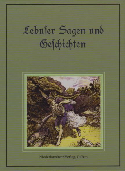 Lebuser Sagen und Geschichten (1928)