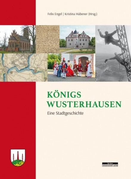 Königs Wusterhausen. Eine Stadtgeschichte