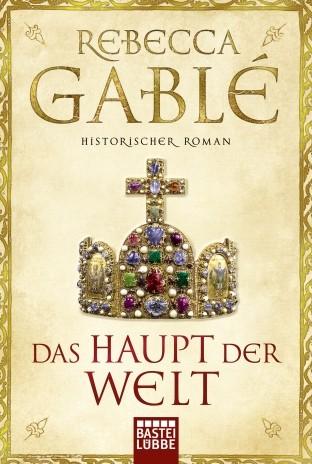 Das Haupt der Welt. Historischer Roman