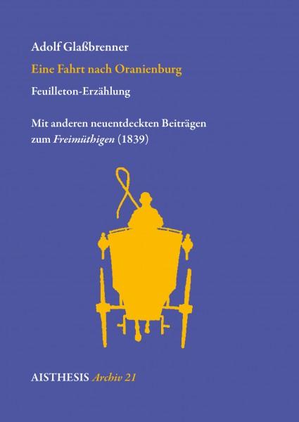 Eine Fahrt nacht Oranienburg. Feuilleton-Erzählung