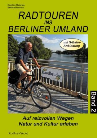 Radtouren ins Berlin Umland - Band 2