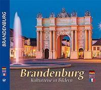 Brandenburg - Eine Kulturreise