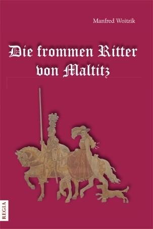 Die frommen Ritter von Maltitz