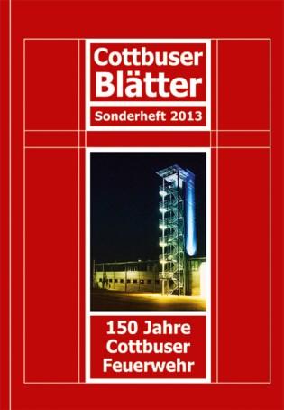 150 Jahre Cottbuser Feuerwehr - Vom Löschen und Retten