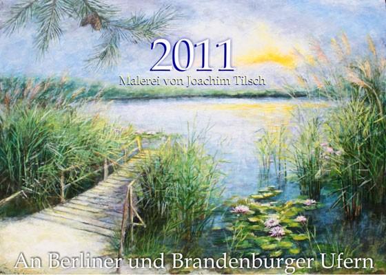 Kunstkalender 2011 - Malerei von Joachim Tilsch