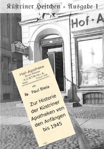 Zur Historie der Küstriner Apotheken von den Anfängen bis 1945