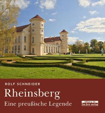 Rheinsberg. Eine preußische Legende