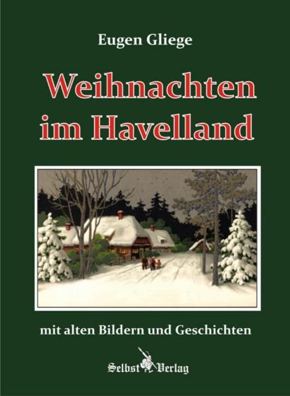 Weihnachten im Havelland mit alten Bildern und Geschichten