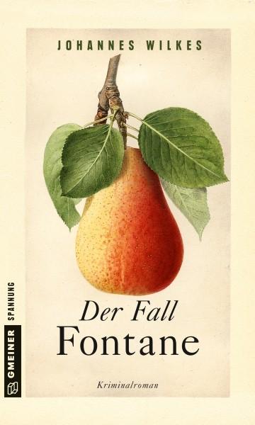 Der Fall Fontane. Kriminalroman