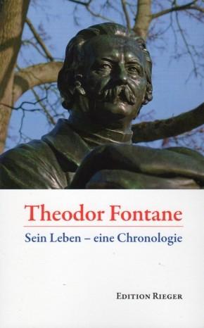 Theodor Fontane. Sein Leben - eine Chronologie