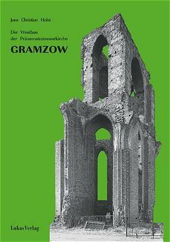 Der Westbau der Prämonstratenserkirche Gramzow