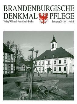 Brandenburgische Denkmalpflege 2011 - Heft 1