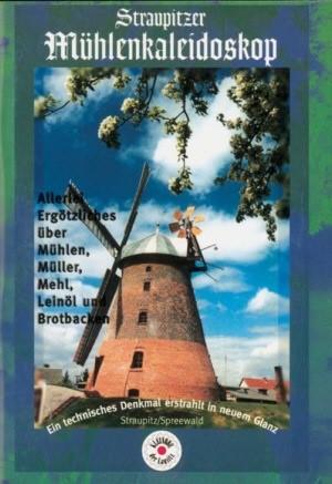 Straupitzer Mühlenkaleidoskop