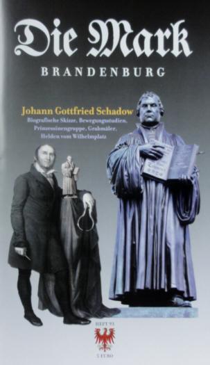 Johann Gottfried Schadow - Die Mark Brandenburg - Heft 93