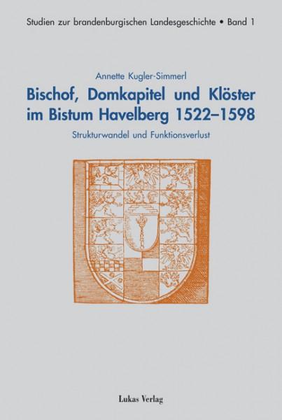 Bischof, Domkapitel und Klöster im Bistum Havelberg 1522-1598
