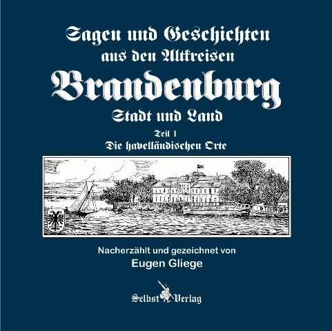 Sagen und Geschichten der Altkreisen Brandenburg Stadt u. Land