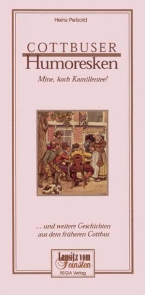 Cottbuser Humoresken ... und weitere Geschichten