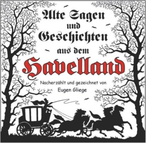 Alte Sagen und Geschichten aus dem Havelland
