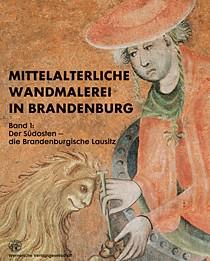 Mittelalterliche Wandmalerei in Brandenburg - Band 1