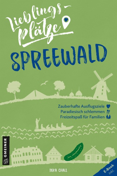 Lieblingsplätze: Spreewald