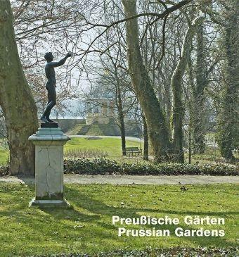 Preußische Gärten / Prussian Gardens