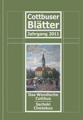 Das Wendische Cottbus / Cottbuser Blätter 2011