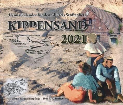 Kippensand 2021 - Heimatkalender für den Altkreis Senftenberg