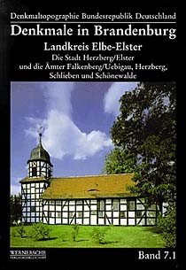 Denkmale in Brandenburg. Landkreis Elbe-Elster Band 1