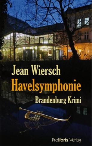 Havelsymphonie - Brandenburg-Krimi