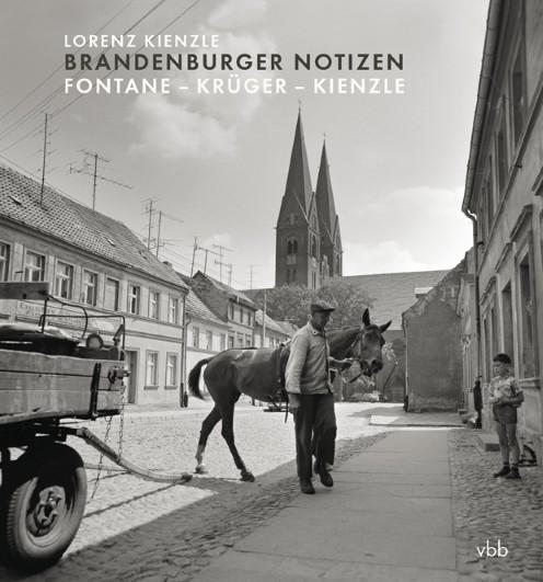 Brandenburger Notizen. Fontane - Krüger - Kienzle