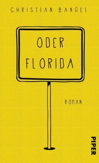 Oder Florida. Roman