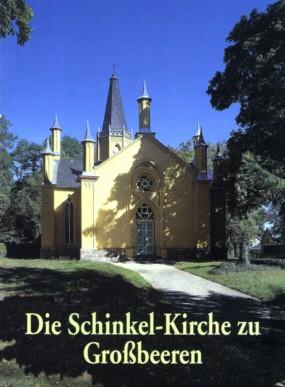 Die Schinkel-Kirche zu Grossbeeren