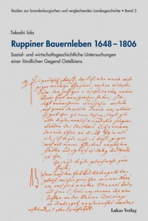 Ruppiner Bauernleben 1649-1806