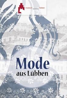 Mode aus Lübben. Ausstellungsbroschüre