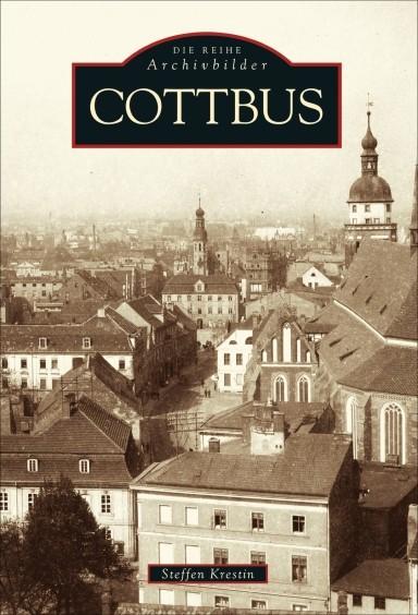 Cottbus - Die Reihe Archivbilder