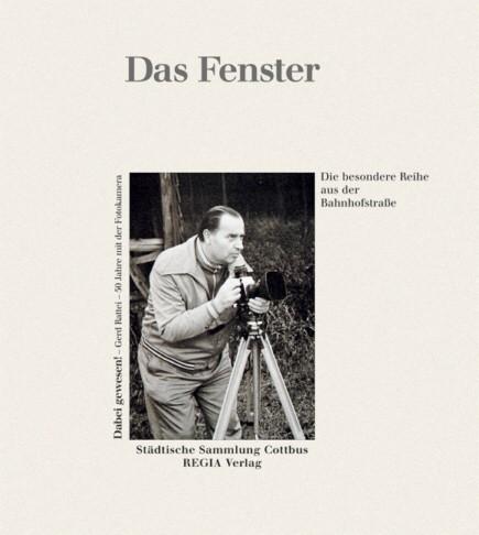 Dabei gewesen! - Gerd Rattei - 50 Jahre mit der Fotokamera