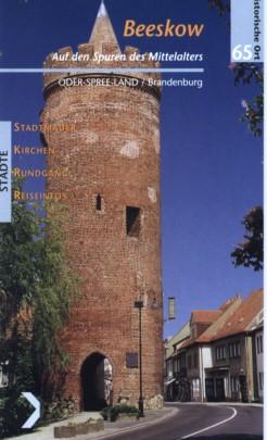 Beeskow - Auf den Spuren des Mittelalters