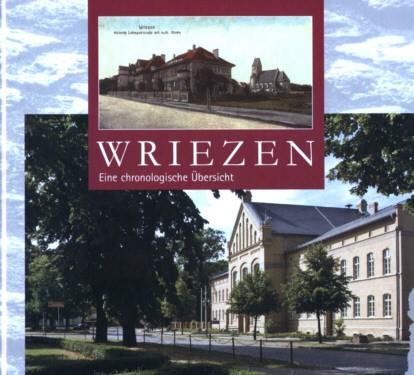Wriezen - Eine chronologische Übersicht