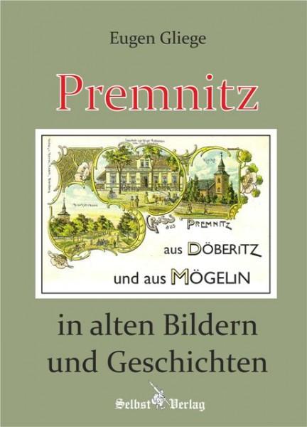 Premnitz in alten Bildern und Geschichten