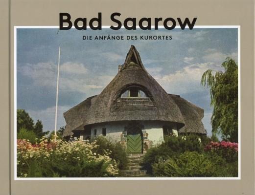 Bad Saarow. Die Anfänge des Kurortes