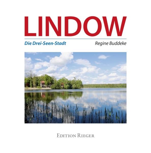 Lindow. Die Drei-Seen-Stadt